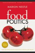 California Studies in Food and Culture #3: Food Politics: How the Food Industry Influences Nutrition Cover