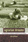 Agrarian Dreams : Paradox of Organic Farming in California (04 Edition)