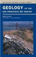 California Natural History Guides #79: Geology of the San Francisco Bay Region
