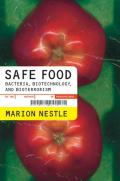 Safe Food: Bacteria, Biotechnology, and Bioterrorism Cover