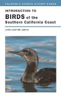 California Natural History Guides #84: Introduction to Birds of the Southern California Coast