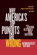 Why Americas Top Pundits Are Wrong Anthropologists Talk Back