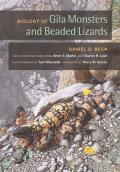 Organisms and Environments #9: Biology of Gila Monsters and Beaded Lizards