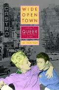 Wide-Open Town: A History of Queer San Francisco to 1965