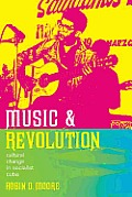 Music of the African Diaspora #9: Music and Revolution: Cultural Change in Socialist Cuba Cover