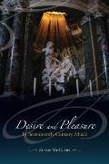 Desire and Pleasure in Seventeenth-Century Music