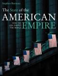 The State of the American Empire: How the USA Shapes the World (State Of...)