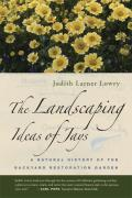 The Landscaping Ideas of Jays: A Natural History of the Backyard Restoration Garden Cover