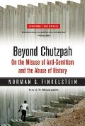 Beyond Chutzpah: On the Misuse of Anti-Semitism and the Abuse of History Cover