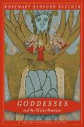Goddesses & the Divine Feminine A Western Religious History