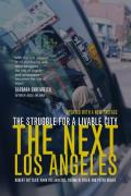 Next Los Angeles : Struggle for a Livable City (2ND 06 Edition) Cover