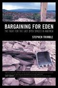 Bargaining for Eden The Fight for the Last Open Spaces in America