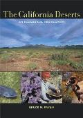 The California Deserts: An Ecological Rediscovery