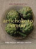 Artichoke to Zaatar Modern Middle Eastern Food