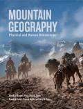 Mountain Geography Physical & Human Dimensions