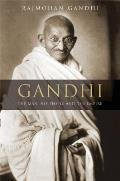 Gandhi: The Man, His People, and the Empire (Philip E. Lilienthal Book in Asian Studies)