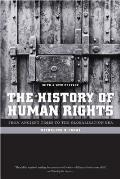 History of Human Rights : From Ancient Times To the Globalization Era (Rev 08 Edition)
