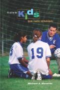 It's All for the Kids: Gender, Families, and Youth Sports