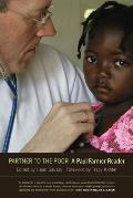 Partner to the Poor A Paul Farmer Reader