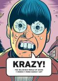 Krazy!: The Delirious World of Anime, Comics, Video Games, Art