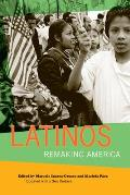 Latinos: Remaking America (2ND 08 Edition)