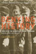 Denying History Who Says The Holocaust Never Happened & Why Do They Say It