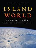 Island World A History of Hawaii & the United States