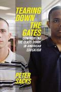 Tearing Down the Gates: Confronting the Class Divide in American Education Cover