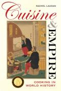 California Studies in Food and Culture #43: Cuisine and Empire: Letters from His Readers