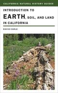 Introduction to Earth, Soil, and Land in California (California Natural History Guides) Cover