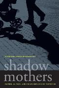 Shadow Mothers (11 Edition) Cover