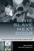 Slave Next Door Human Trafficking & Slavery in America Today