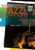Why Jazz Happened