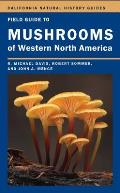 Field Guide to Mushrooms of Western North America (California Natural History Guides) Cover