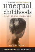 Unequal Childhoods: Class, Race, and Family Life Cover