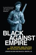 Black Against Empire: The History & Politics Of The Black Panther Party (George Gund Foundation Imprint In... by Joshua Bloom