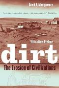 Dirt the Erosion of Civilizations with New Preface