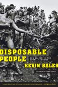 Disposable People New Slavery in the Global Economy Updated with a New Preface