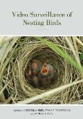Video Surveillance of Nesting Birds (Studies in Avian Biology)