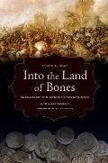 Into the Land of Bones Alexander the Great in Afghanistan with a New Preface & a Foreword by Peter Green