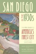 San Diego in the 1930s The WPA Guide to Americas Finest City