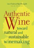 Authentic Wine Toward Natural & Sustainable Winemaking