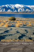 Rough-hewn Land: a Geologic Journey From California To the Rocky Mountains (13 Edition)