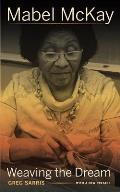 Mabel McKay Weaving the Dream