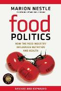 California Studies in Food and Culture #3: Food Politics: How the Food Industry Influences Nutrition and Health