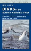 California Natural History Guides #109: Field Guide to Birds of the Northern California Coast