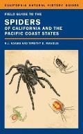 California Natural History Guides #108: Field Guide to the Spiders of California and the Pacific Coast States