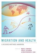 Migration and Health: A Research Methods Handbook