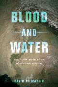 Blood and Water: The Indus River Basin in Modern History