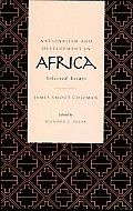 Nationalism and Development in Africa: Selected Essays